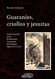 Book Cover: Guaraníes, criollos y jesuitas