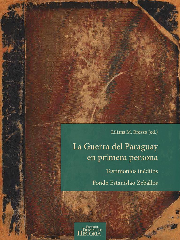 Book Cover: La Guerra del Paraguay en primera persona