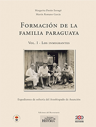 Book Cover: Formación de la familia paraguaya Vol. I - Los inmigrantes