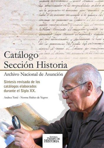Book Cover: Catálogo Sección Historia - Archivo Nacional de Asunción