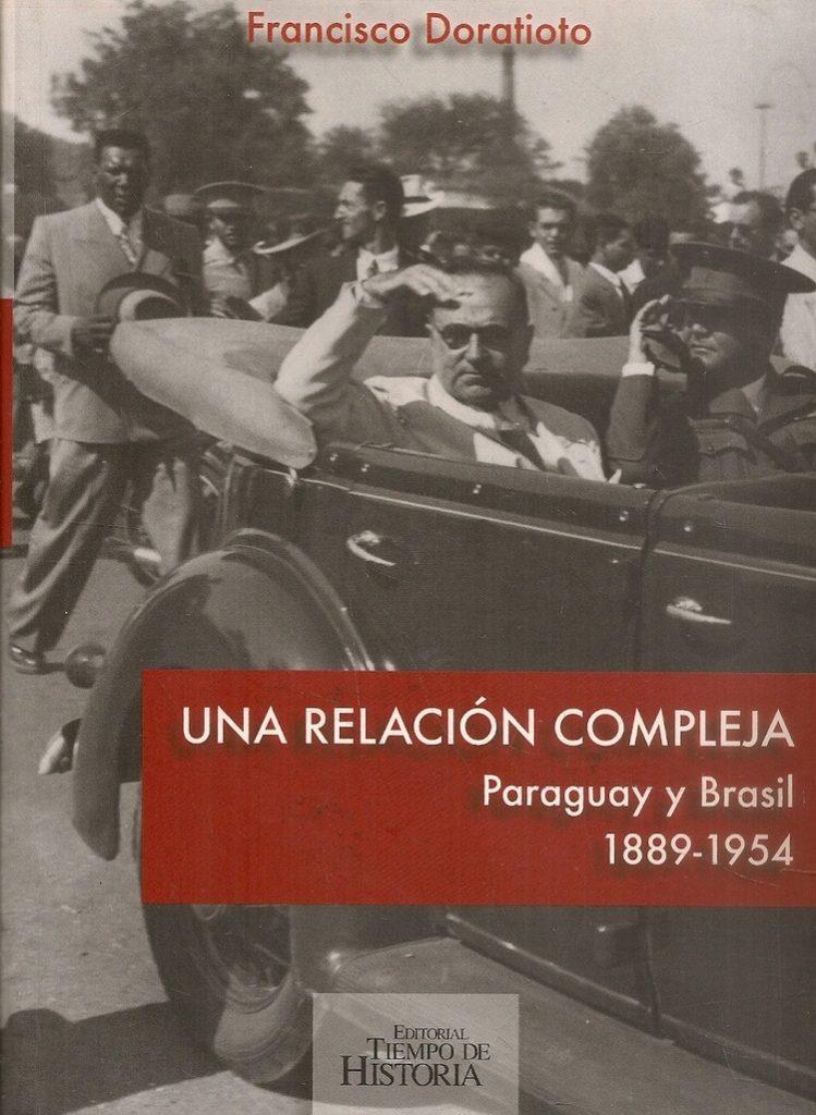 Book Cover: Una relación compleja - Paraguay y Brasil